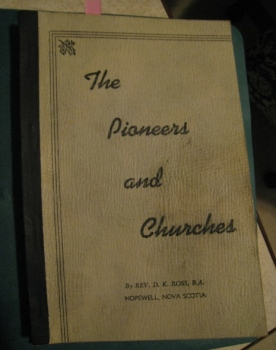 The Pioneers and Churches, by Rev. D. K. Ross