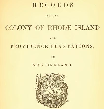 Records of the Colony of Rhode Island | One Rhode Island Family