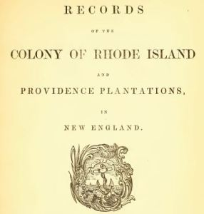 Title page from Records of the Colony of Rhode Island, volume 1.