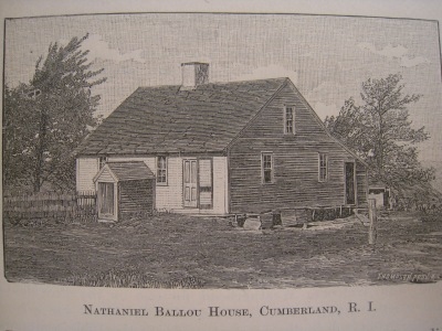 The house of a Ballou cousin, in Cumberland, from An Elaborate History and Genealogy of the Ballou Famnily in America, 1888. p. 85.  I wonder if Richard and Lucy Ballou's house might have looked like this.