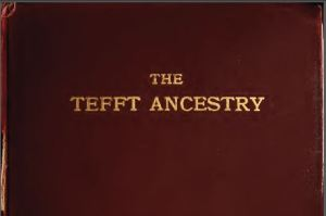 Tefft Ancestry