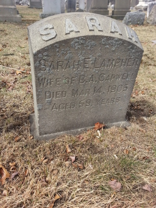 Sarah E. Lampher Wife of B. A. Capwell Died Mar 14, 1905 Aged 59 Years