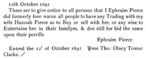 A 1691 warning that he will not pay the debts of his wife, from Ephraim Pierce.  The papers sometimes served purposes later served by newspapers.