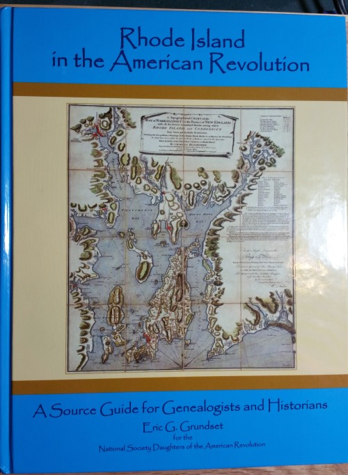 Rhode Island in the American Revolution, A Source Guide for Genealogists and Historians