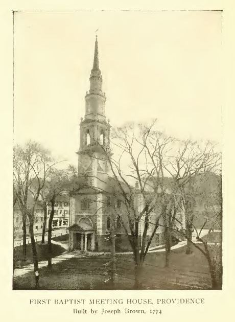 First Baptist Meeting House, Providence. The history of the state of Rhode Island and Providence Plantations, Volume 2, p. 564.