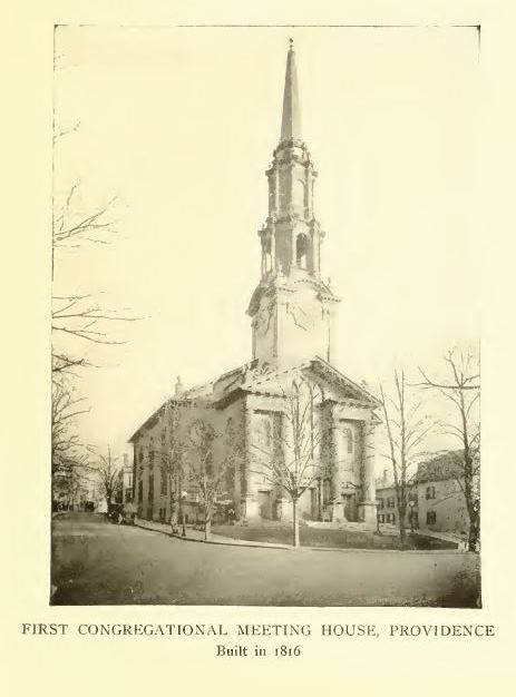 First Congregational Meeting House, Providence. The history of the state of Rhode Island and Providence Plantations, Volume 2, p. 564.