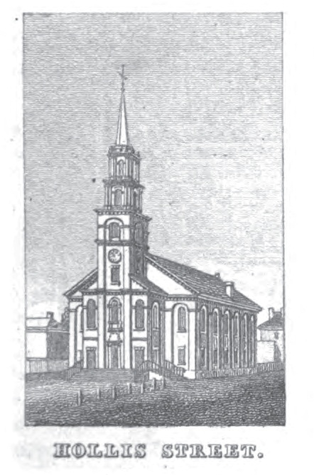 Hollis Street Church, 1810-1885, p. 116, Bowen, A. (1838). Bowen's picture of Boston: or the citizens and stranger's guide ... 3d ed. Boston: Otis, Broaders and company.
