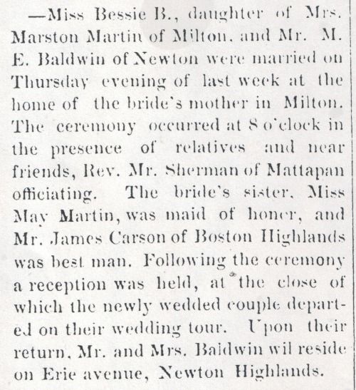 Marriage announcement of Bessie Blanche Martin, The Milton News/Dorchester Advertiser, vol. XII, No. 24, Saturday, Sept 10, 1892. From microfilm, Boston Public Library.
