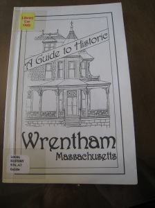 A Guide to Historic Wrentham, Massachusetts