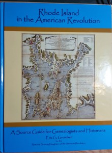 Rhode Island in the American Revolution - A source Guide for Genealogists and Historians, by Eric G Grundset