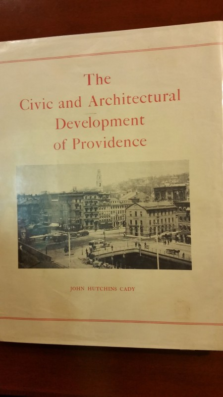 Kate recommended this book to me for my questions about Providence neighborhoods - Civic and Architectural Development of Providence by John Hutchins Cady. Although the book is too pricey in the used book market, I was able to order a reprint from Higginson Books, during their Christmas sale.